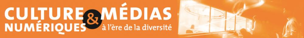 Culture et Médias numériques à l'ère de la diversité